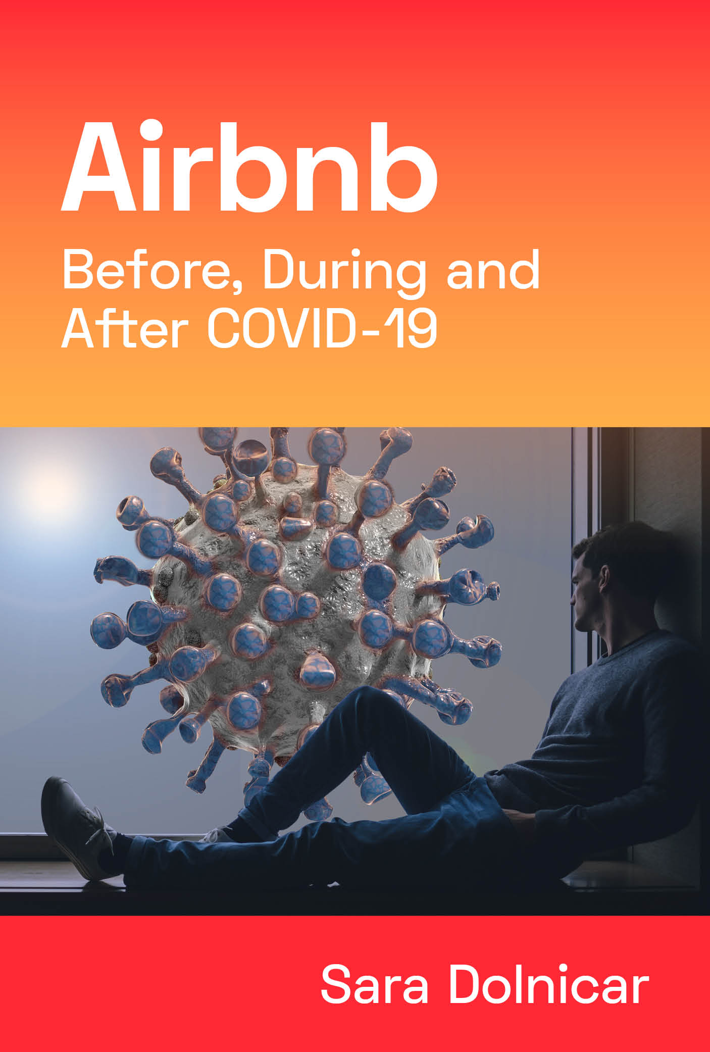 Cover image for Airbnb Before, During and After COVID-19